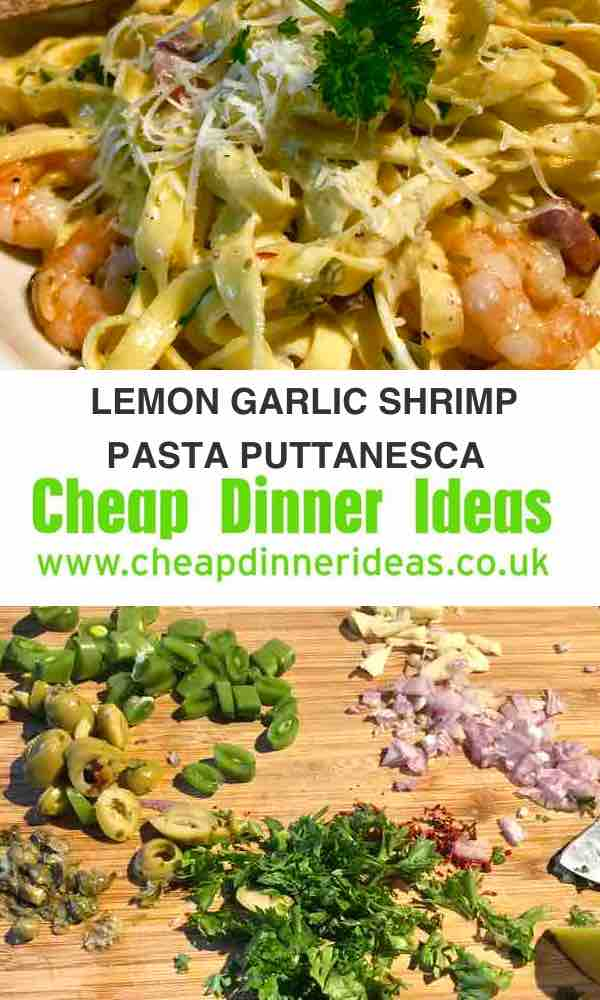 http://www.cheapdinnerideas.co.uk/wp-content/uploads/2018/06/lemon-garlic-shrimp-puttanesca.